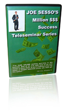 Joe Sesso Millionaire Success Tele-Seminar Success Series - CD